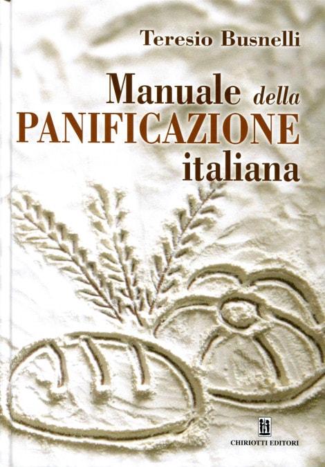 Manuale della panificazione italiana libro di busnelli for Manuale progettazione giardini