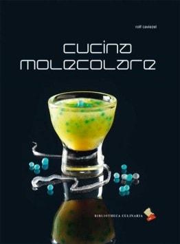 Manuale di cucina molecolare 20 tecniche per comprendere 40 ricette per provare libro di - Cucina molecolare chef ...