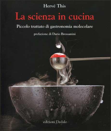 la scienza in cucina piccolo trattato di gastronomia molecolare